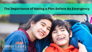 It is important to have a plan before you have an emergency in your home. Learn how to protect your child with special needs in case of a fire emergency. Flamingo Feathers Podcast episode 6